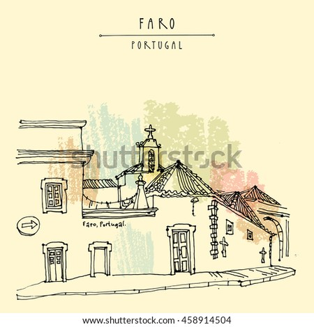 Faro, Portugal, Europe. Street in old town, nice houses and a church. Hand drawing in retro style. Travel sketch. Vintage touristic postcard, poster, calendar or book illustration in vector