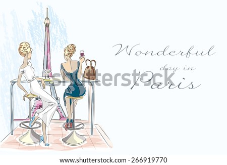 Fashion girl in cafe drinking cocktail and look out the window hand drawn illustration Background with model and Eiffel tower view - stock vector