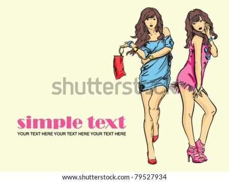 Fashion girls in sketch-style. Vector illustration. Place for your text. - stock vector