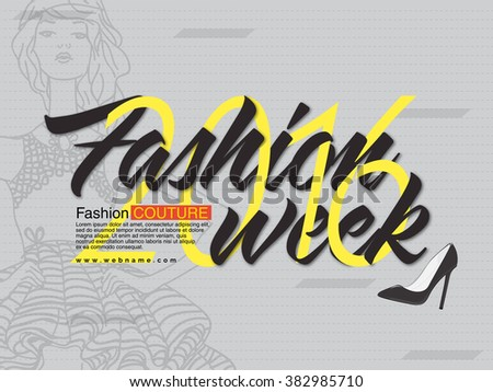 Fashion Week 2016, Flyer, Banner or Pamphlet with young fashionable girl. - stock vector