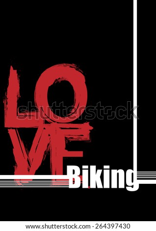 Fashionable background. White and red letters on a black background. Love biking  - stock vector
