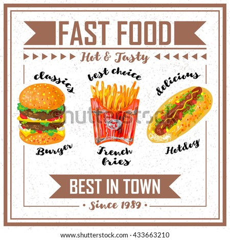 Fast food poster with title fast food hot and tasty best in town vector illustration
