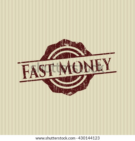 Fast Money rubber stamp with grunge texture