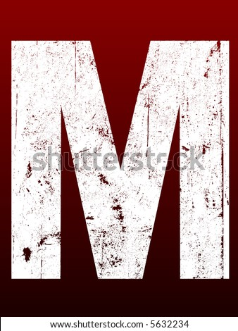 Fat Grunged Letters - M (Highly detailed grunge letter) - stock vector
