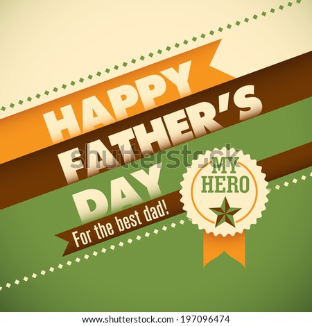Father's day card with modern design elements. Vector illustrati - stock vector