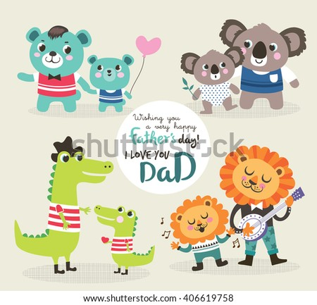 Father's day greeting card. Vector illustration. Cute little bear, alligator, koala bear and lion with their father. - stock vector