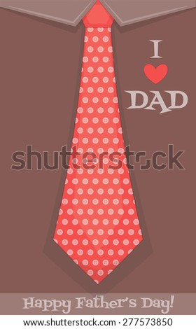 Father's Day Poster with Big Polka Dot Tie. Flat Design. Retro Style. Vector Illustration. - stock vector