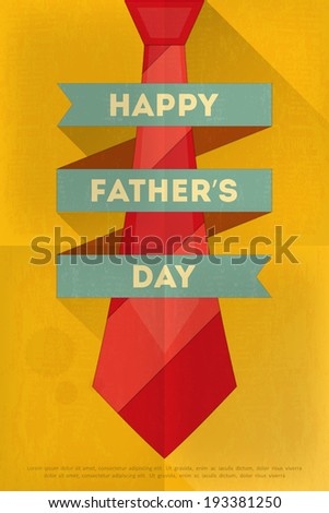 Father's Day Poster with Big Tie. Flat Design. Retro Style. Vector Illustration. - stock vector