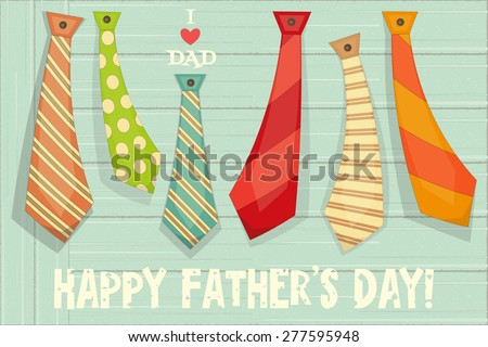 Father's Day Poster with Set of Ties on Rustic Wooden Background. Retro Style. Vector Illustration. - stock vector