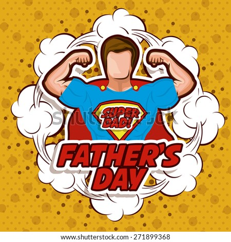 Fathers day design over yellow background, vector illustration - stock vector
