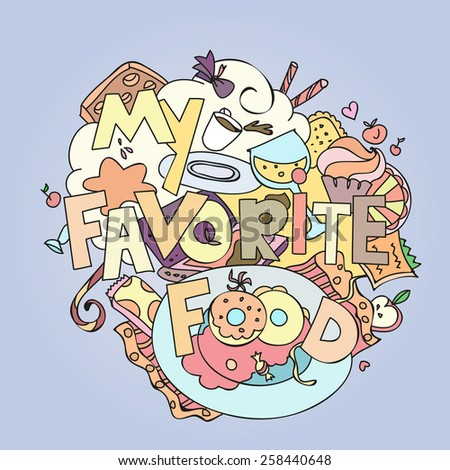 Favorite food confections sweets, cakes and cookies vector illustration. - stock vector