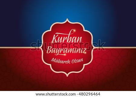 Feast sacrifice greeting card turkish kurban stock vector 480296446 feast of the sacrifice greeting card turkish kurban bayraminiz kutlu olsun holy month m4hsunfo