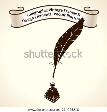 Feather pen ink. Calligraphic ribbon roll letter vintage - stock vector