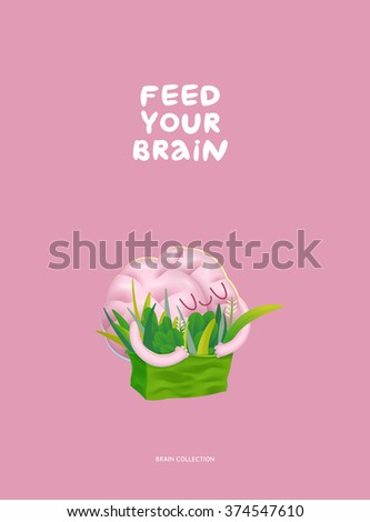 Feed your brain poster - the vector illustration of enjoining brain hugging a bag of greens with writing. Part of a Brain collection. - stock vector
