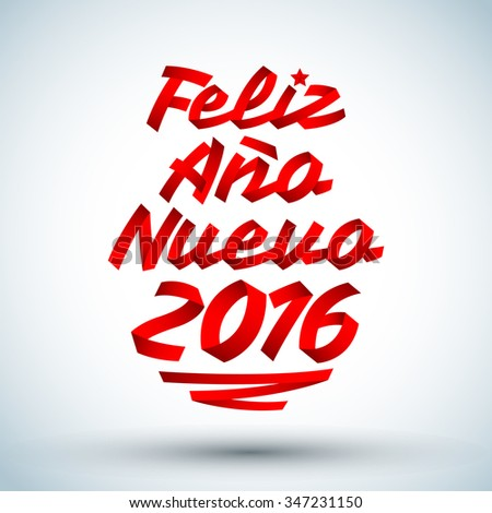 Feliz Ano nuevo 2016 - happy new year 2016 spanish text vector made with Red ribbons -  typographic design - stock vector