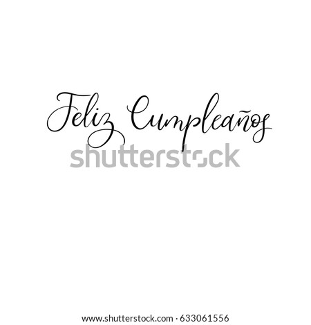 Feliz Cumpleanos Happy Birthday Spanish Calligraphy Stock Vector