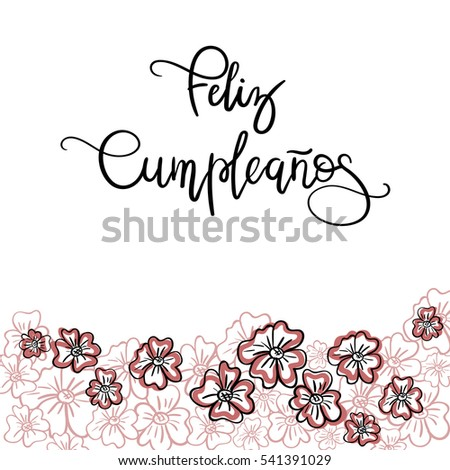 feliz cumpleanos happy birthday spanish text greeting card modern calligraphy vector - Feliz Cumpleanos Coloring Pages