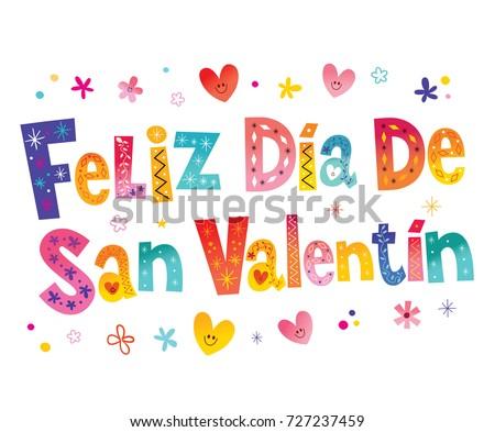 Feliz Dia De San Valentin, Happy Valentines Day In Spanish