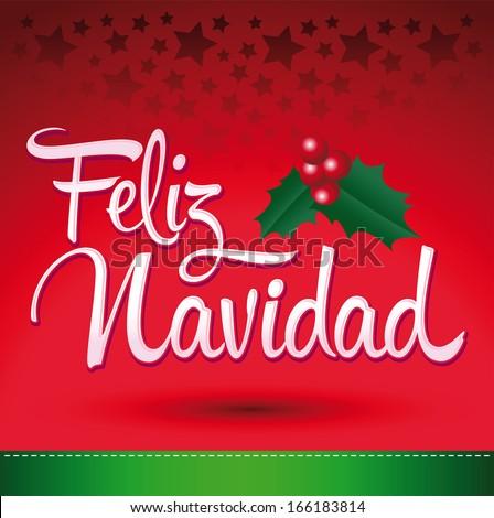 Feliz Navidad - Merry Christmas spanish text - Vector christmas card - stock vector