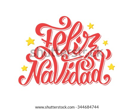 Feliz Navidad text lettering with stars isolated on white vector background. Typography for Merry Christmas greeting card, invitation or poster design in spanish - stock vector