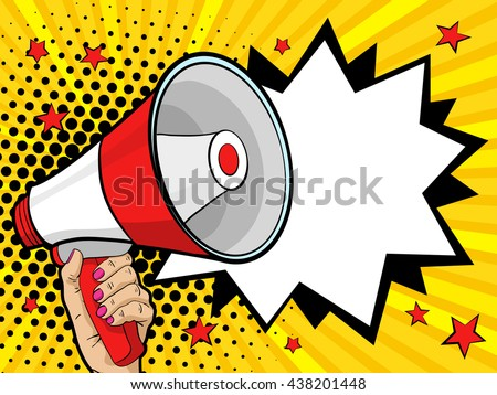 Female hand holding megaphone. Vector background in comic retro pop art style.
