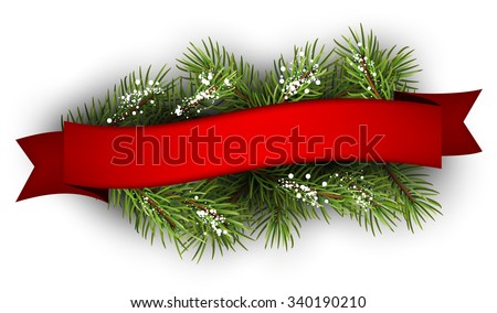 Festive background with fir branch and ribbon. Vector illustration. - stock vector