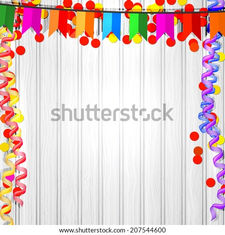 Festive flags, serpentine and confetti on a wooden background. Vector illustration. - stock vector