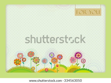 "Festive frame with colorful decorative flowers on the flat openwork hills. The inscription ""for you"" in a frame hanging. - stock vector"