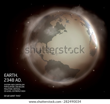 Fictional vision of polluted earth in the future. Editable rich vector - stock vector