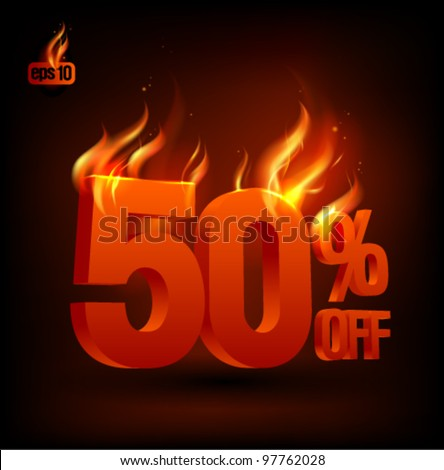 Fiery 50 percent off, sale background. Eps10 Vector. - stock vector