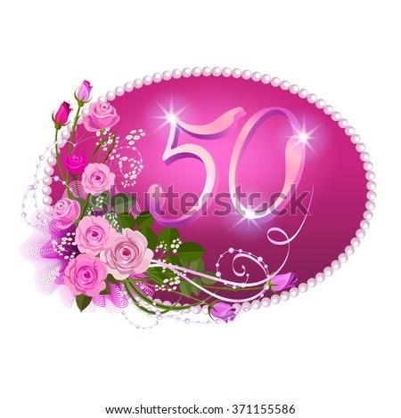 Fiftieth anniversary elegant template jubilee invitation stock fiftieth anniversary an elegant template for jubilee invitation with a pink roses and numbers in stopboris Gallery
