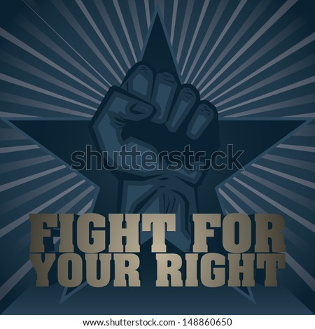 Fight For Your Right - stock vector