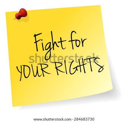 Fight For Your Rights Yellow Stick Note Paper Vector - stock vector