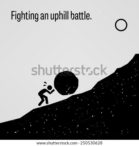 Fighting an Uphill Battle - stock vector
