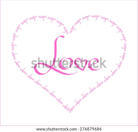 Figure Heart Frame Composed Word Love Stock Vector 276879686 ...
