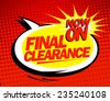 Final clearance design in pop-art style. - stock vector