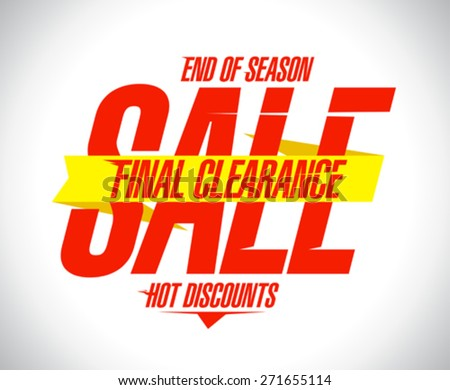 Final clearance, hot discounts design template - stock vector