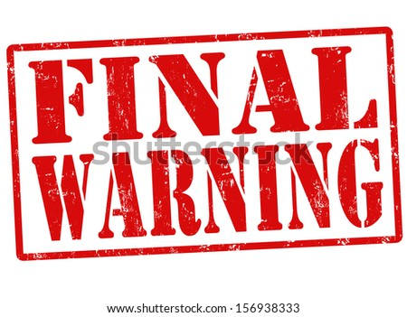 Final warning grunge rubber stamp on white, vector illustration