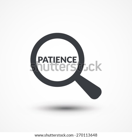 Find out patience with magnifying glass - stock vector