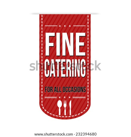 Fine catering banner design over a white background, vector illustration - stock vector
