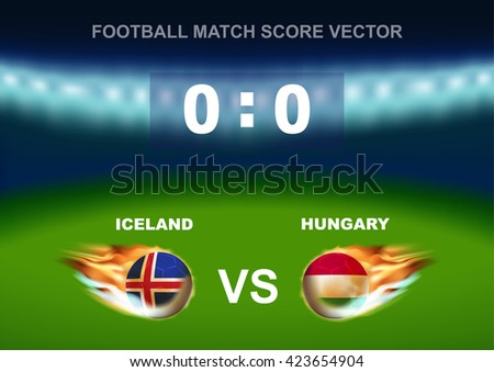 Fire ball on soccer ball of Iceland versus Hungary, design for football match score that occur in France on 2016 - stock vector
