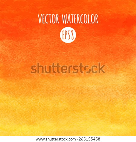 Fire or sunset colors watercolor vector background. Red, orange, yellow gradient fill. Hand drawn texture. - stock vector