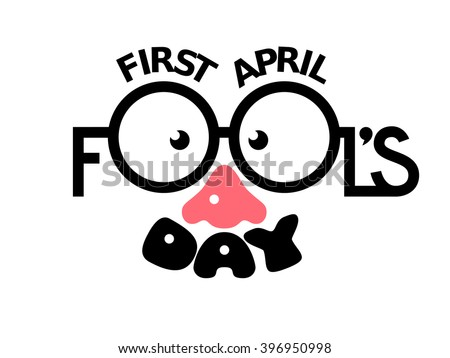 First April Fools day - stock vector