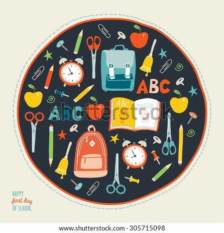 First day of school background. Card concept. Poster design. Set of funny hand drawn school icons. Vector clip art eps 10 illustration in flat style. - stock vector