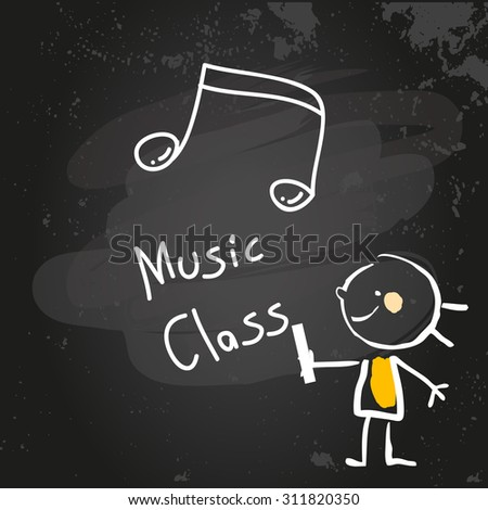 First grade music class education, hand drawn on blackboard with chalk. Hand drawing and writing doodle style, sketchy illustration.  - stock vector