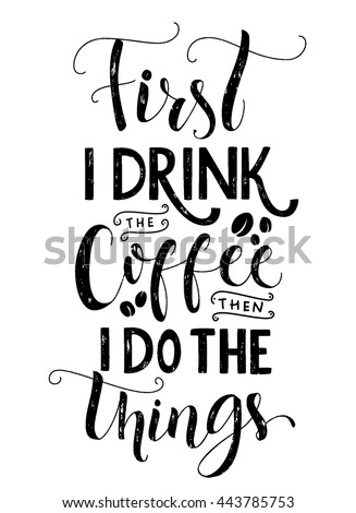 First Drink Coffee Do Things Quote 443785753 as well Hand Drawn Lettering My Portfolio Your 701330215 together with My Little Pony Painting Game Mcsjk likewise Kitchen Food Cooking Related Quotes Set 1038339556 in addition Vector Collection Photography Hand Drawn Logo 301484189. on best mobile app design
