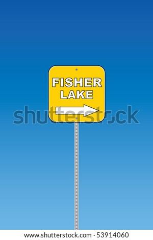 Fisher lake - yellow vector road sign
