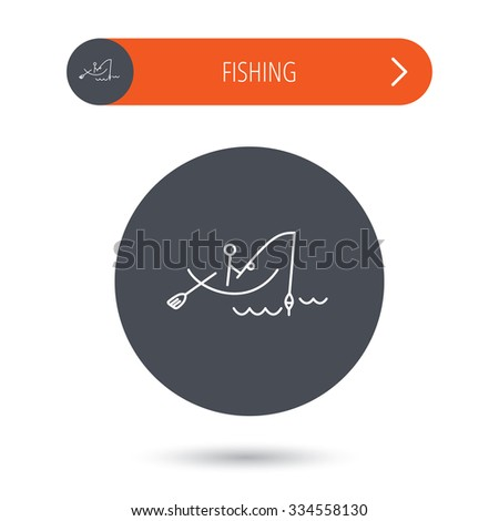 Fishing icon. Fisherman on boat in waves sign. Spinning sport symbol. Gray flat circle button. Orange button with arrow. - stock vector