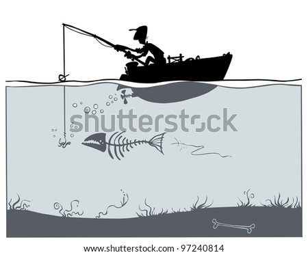 Fishing in poor environment.