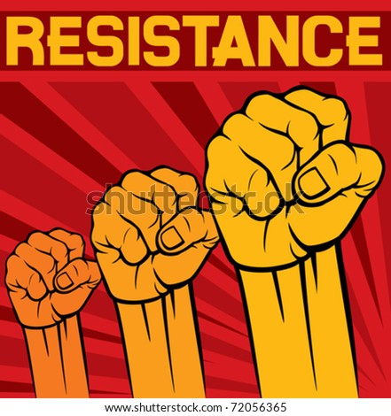 fist - symbol of resistance poster - stock vector